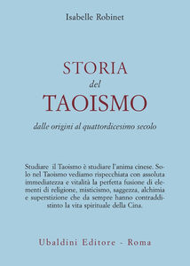 Foto Cover di Storia del taoismo. Dalle origini al XIV secolo, Libro di Isabelle Robinet, edito da Astrolabio Ubaldini