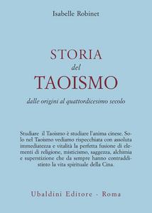 Libro Storia del taoismo. Dalle origini al XIV secolo Isabelle Robinet