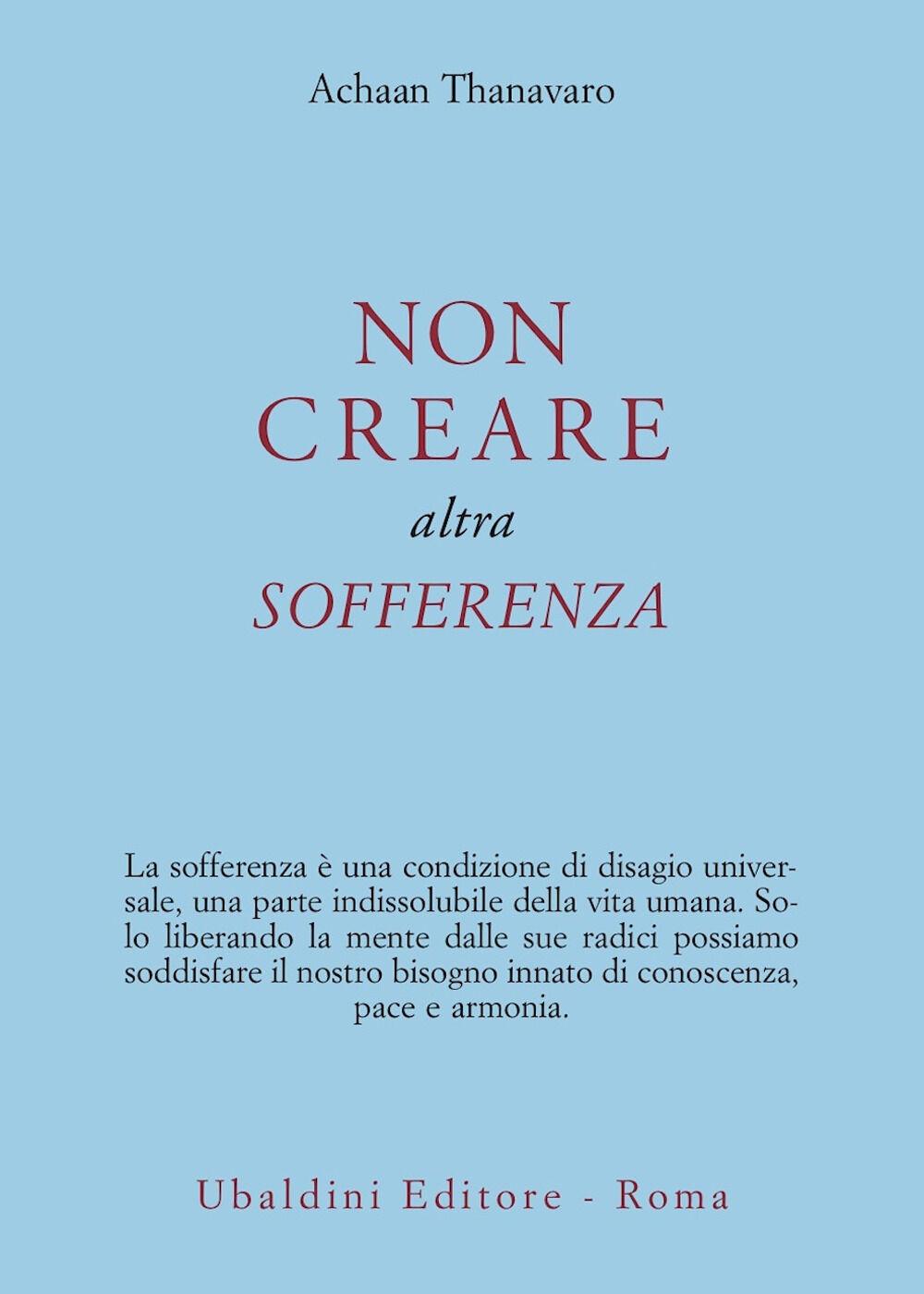 Non creare altra sofferenza