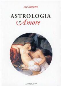 Libro Astrologia e amore Liz Greene