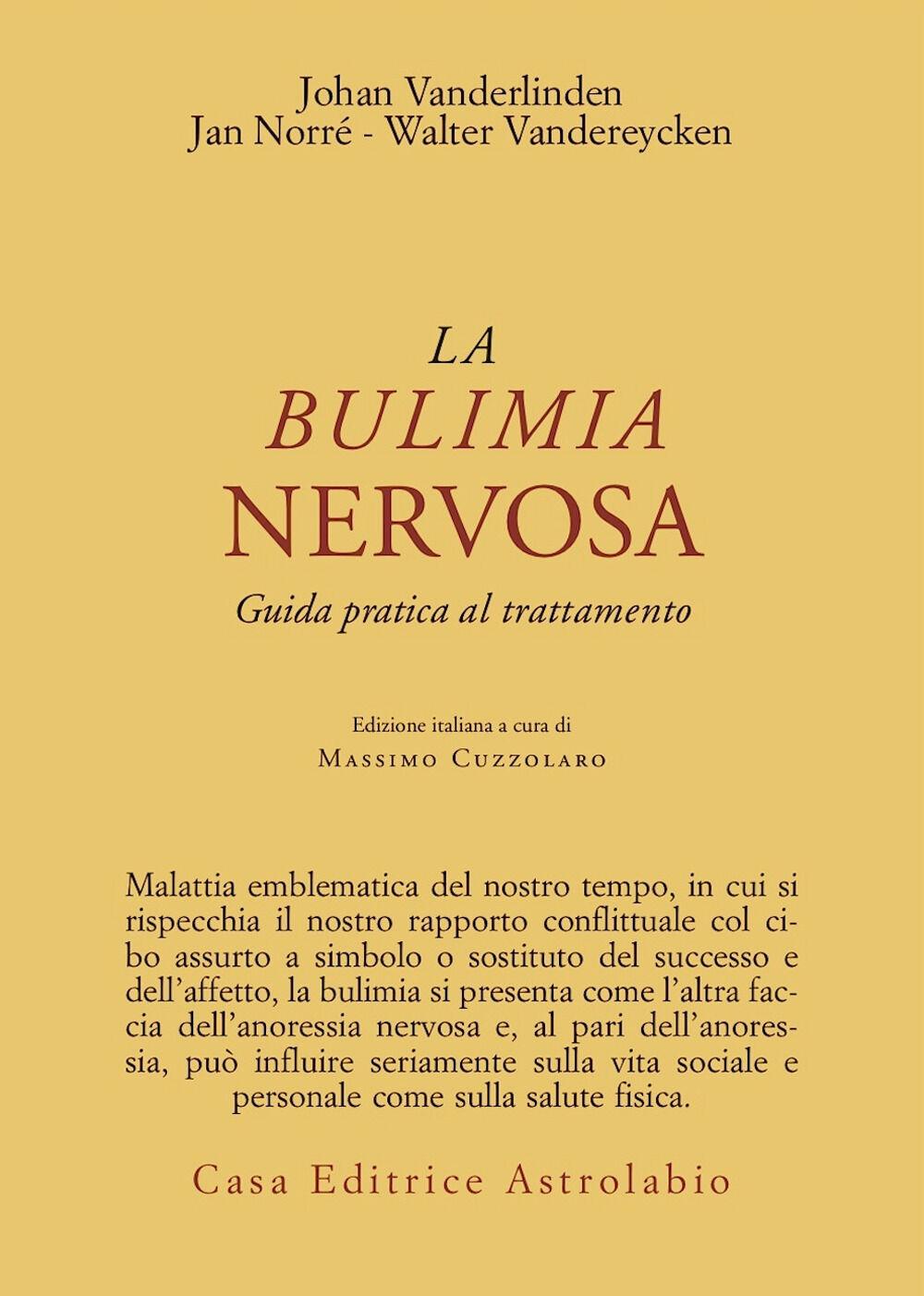 La bulimia nervosa. Guida pratica al trattamento