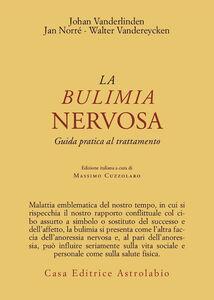 Libro La bulimia nervosa. Guida pratica al trattamento Johan Van der Linden , Jan Norré , Walter Vandereycken