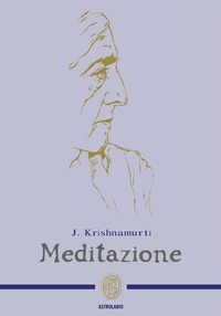 Meditazione - Krishnamurti Jiddu - wuz.it