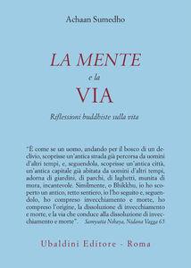 Libro La mente e la via. Riflessioni buddhiste sulla vita Achaan Sumedho