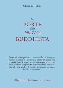 Libro Le porte della pratica buddhista Tulku Chagdud