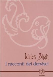 Libro I racconti dei dervishi Idries Shah