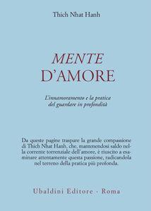 Foto Cover di Mente d'amore. La pratica del guardare in profondità nella tradizione buddhista mahayana, Libro di Thich Nhat Hanh, edito da Astrolabio Ubaldini