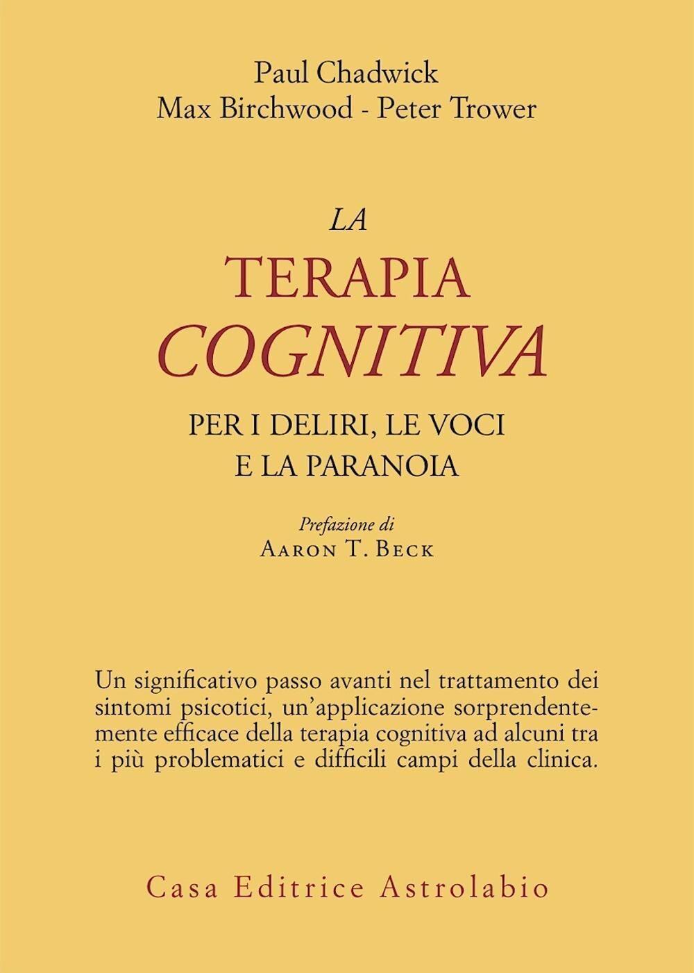 La terapia cognitiva per i deliri, le voci e la paranoia