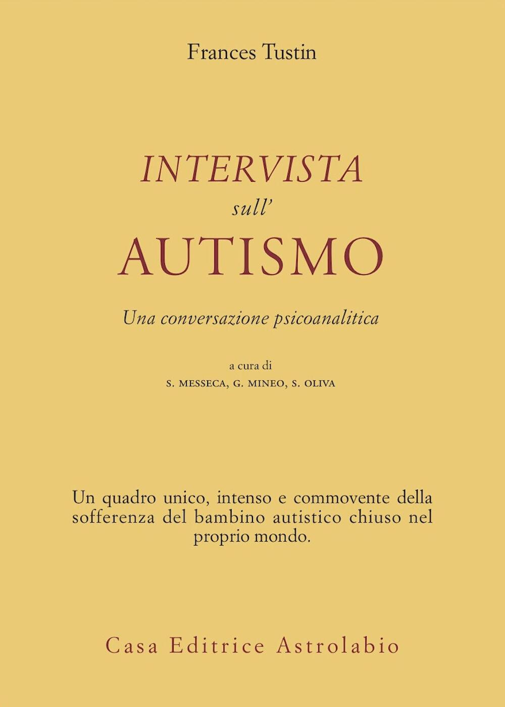 Intervista sull'autismo. Una conversazione psicoanalitica
