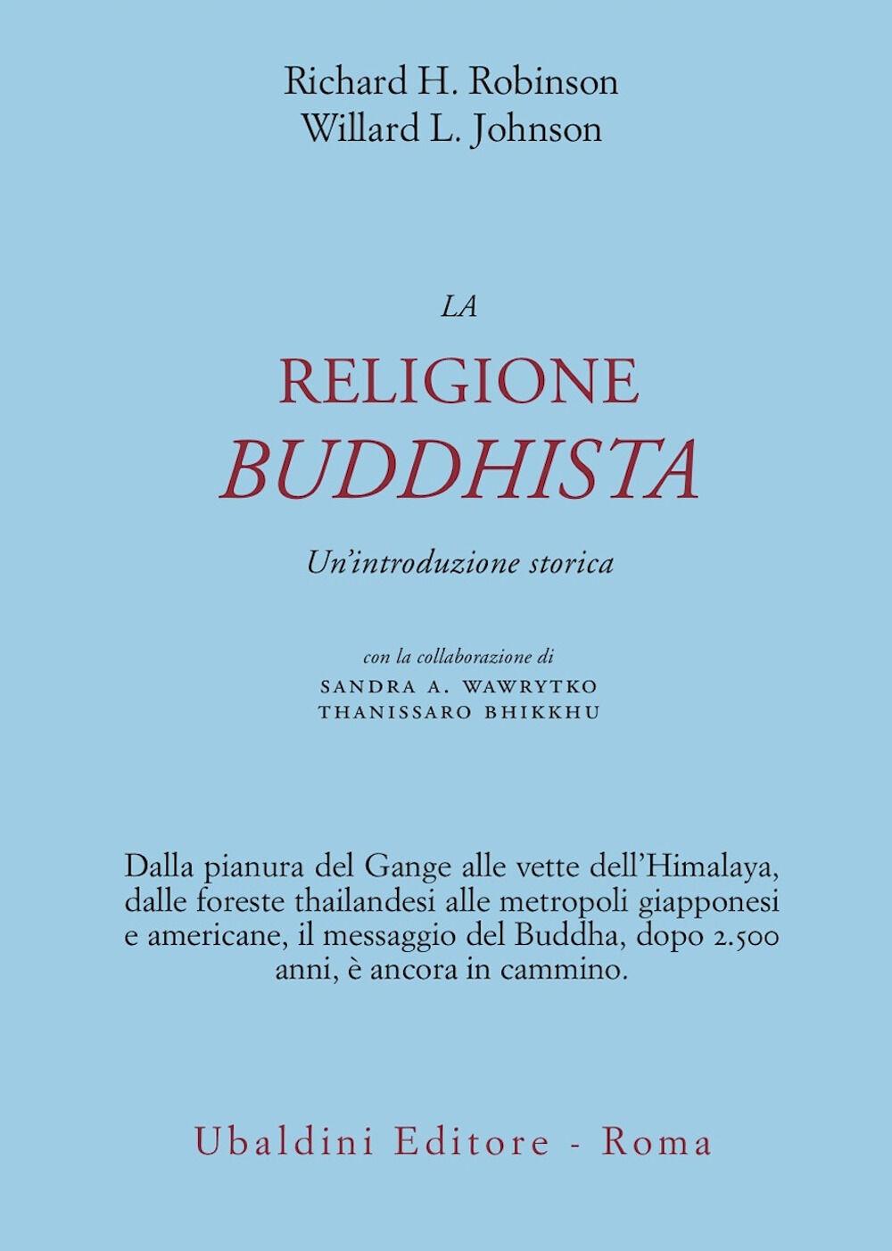 La religione buddhista. Un'introduzione storica