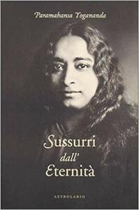 Libro Sussurri dall'eternità Yogananda Paramhansa