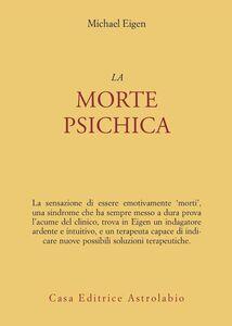 Libro La morte psichica Michael Eigen