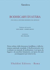 Libro Bodhicaryavatara. Una guida al sentiero buddhista del risveglio Santideva