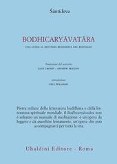 Bodhicaryavatara. Una guida al sentiero buddhista del risveglio