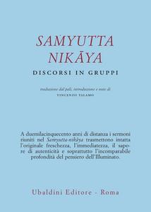 Libro Samyutta Nikaya. Discorsi in gruppi