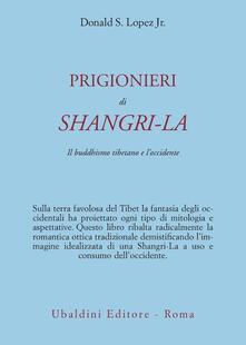 Daddyswing.es Prigionieri di Shangri-la. Il buddhismo tibetano e l'Occidente Image
