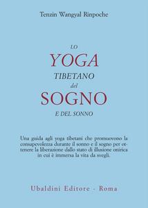 Libro Lo yoga tibetano del sogno e del sonno Tenzin Wangyal