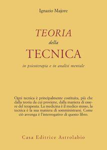 Libro Teoria della tecnica in psicoterapia e in analisi mentale Ignazio Majore