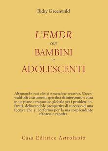 Filippodegasperi.it L' EMDR con bambini e adolescenti Image