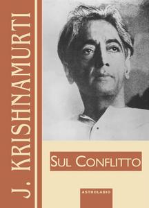 Libro Sul conflitto Jiddu Krishnamurti