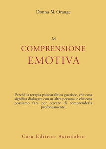 Libro La comprensione emotiva Donna M. Orange