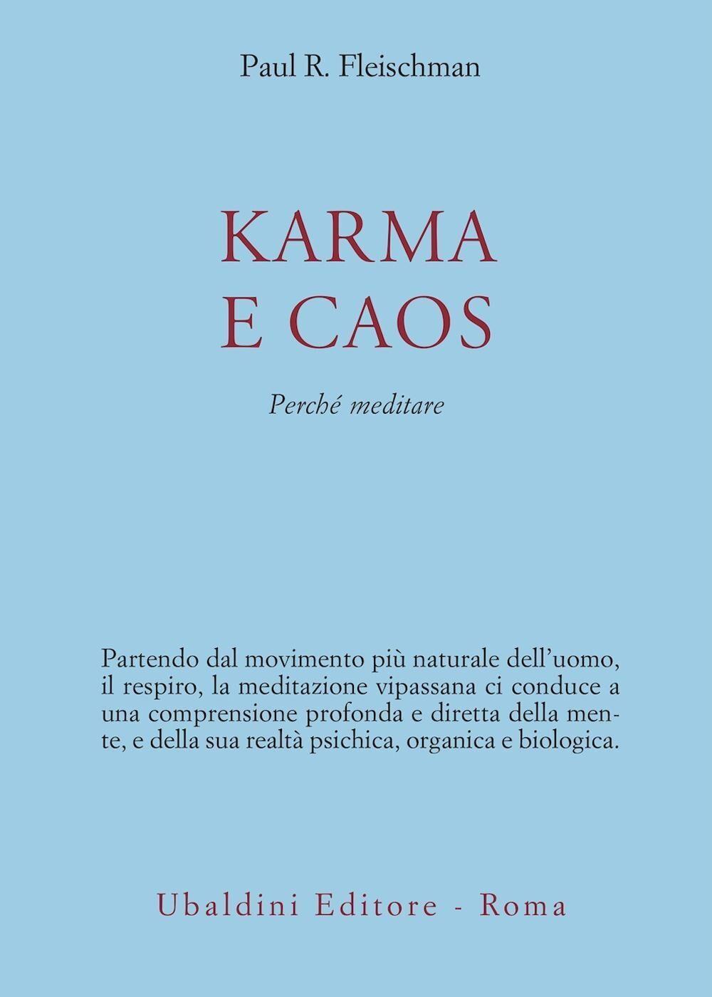 Karma e caos. Perché meditare