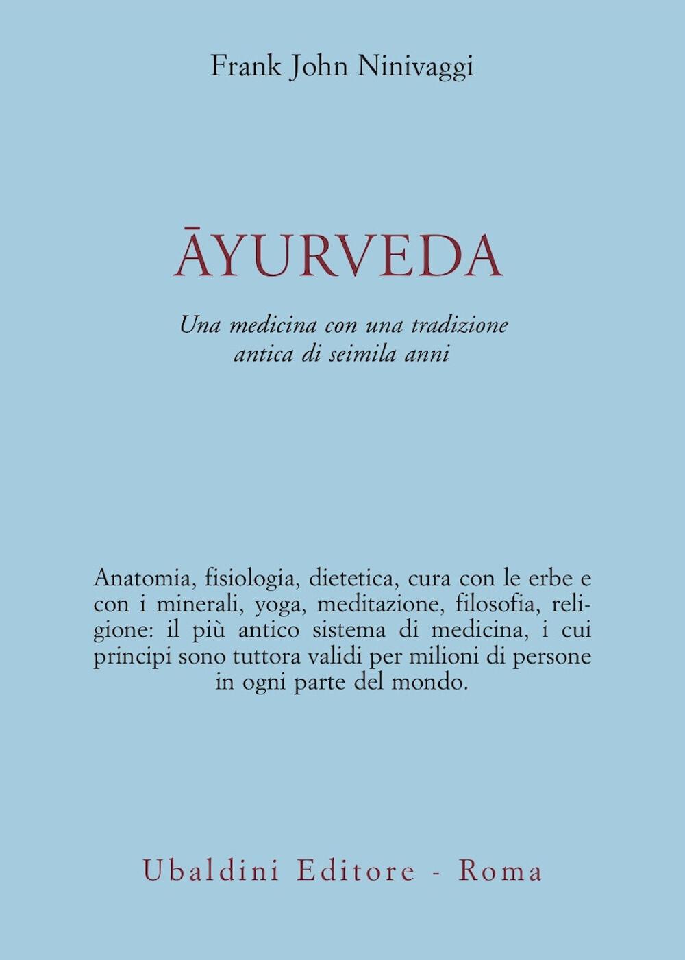 Ayurveda. Una medicina con una tradizione antica di seimila anni