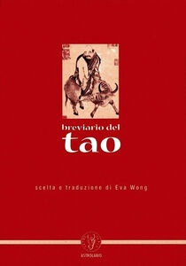 Foto Cover di Breviario del tao, Libro di Eva Wong, edito da Astrolabio Ubaldini