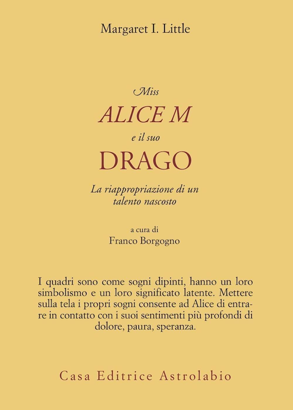 Miss Alice e il suo drago. La riappropriazione di un talento nascosto