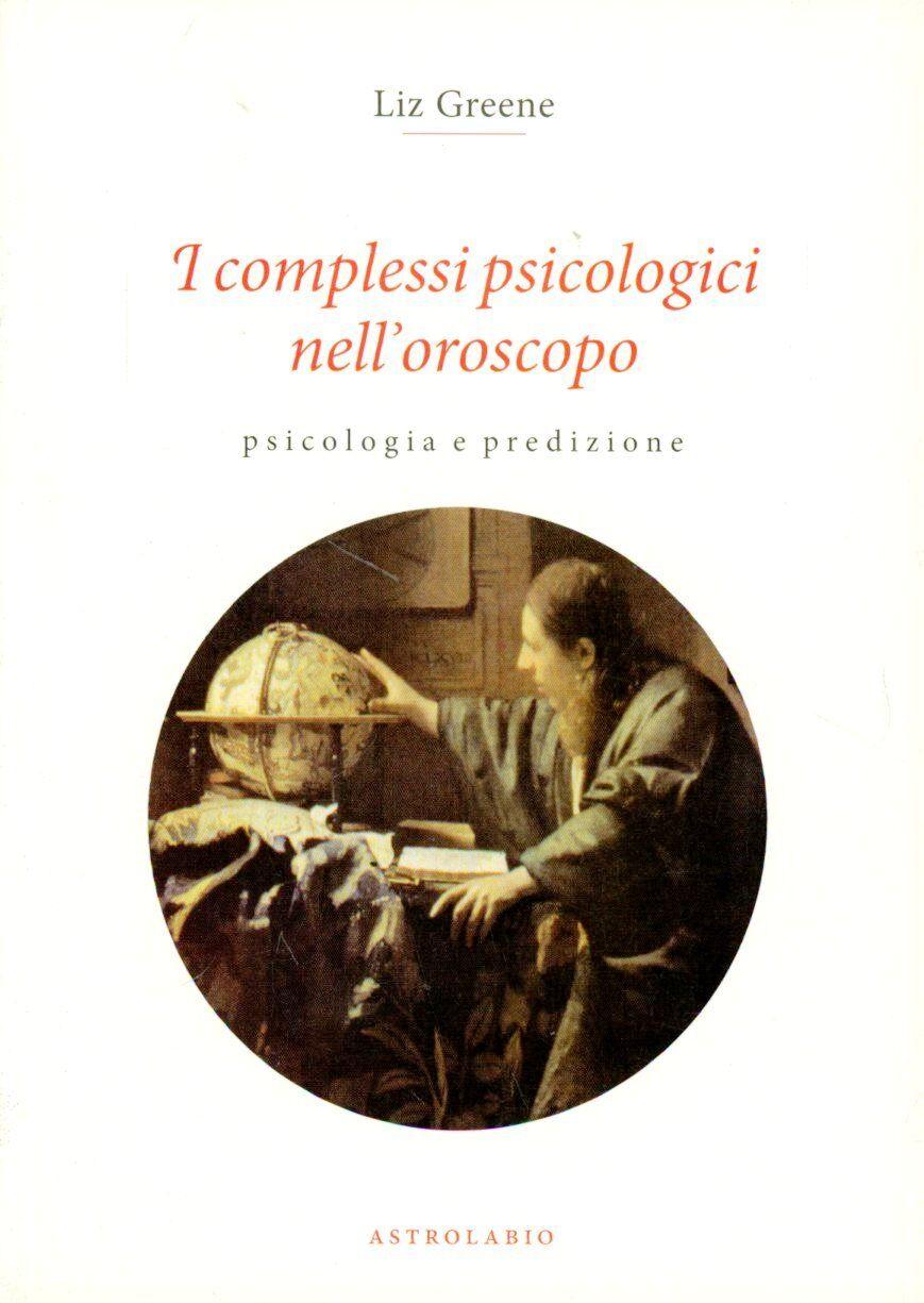 I complessi psicologici nell'oroscopo. Psicologia e predizione