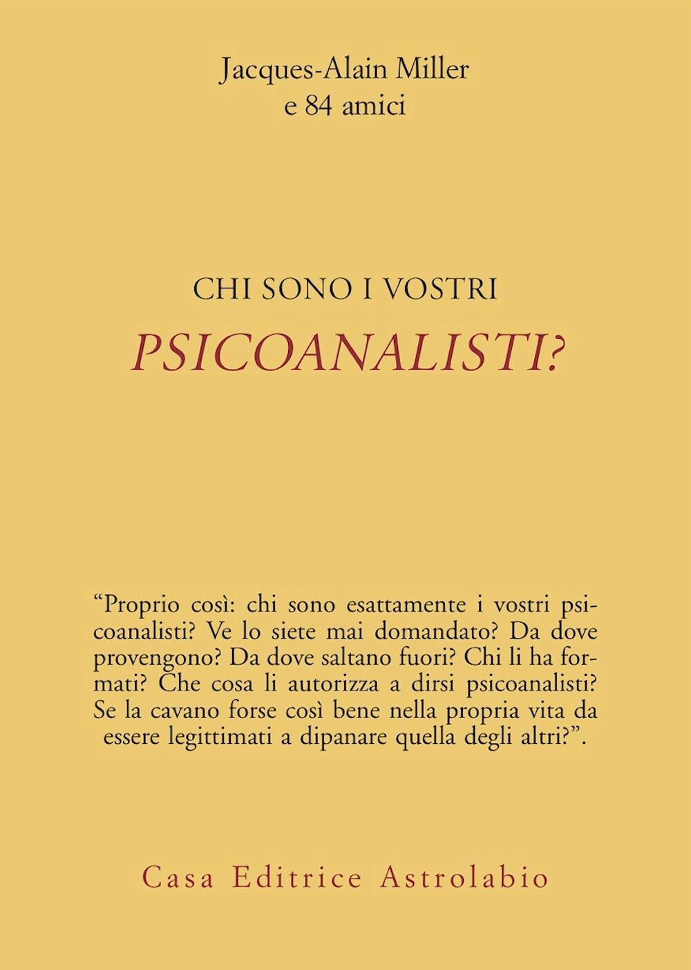 Chi sono i vostri psicoanalisti?