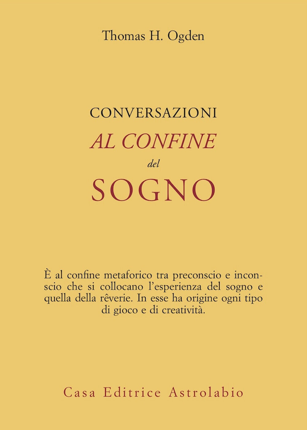 Conversazioni al confine del sogno