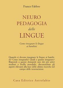 Neuropedagogia delle lingue. Come insegnare le lingue ai bambini.pdf