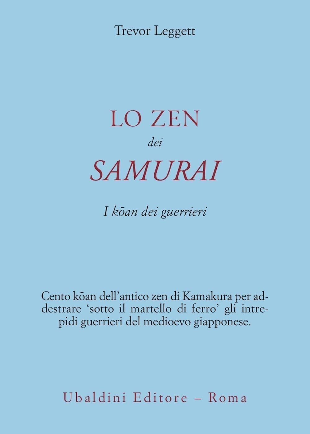 Lo zen dei samurai. I koan dei guerrieri