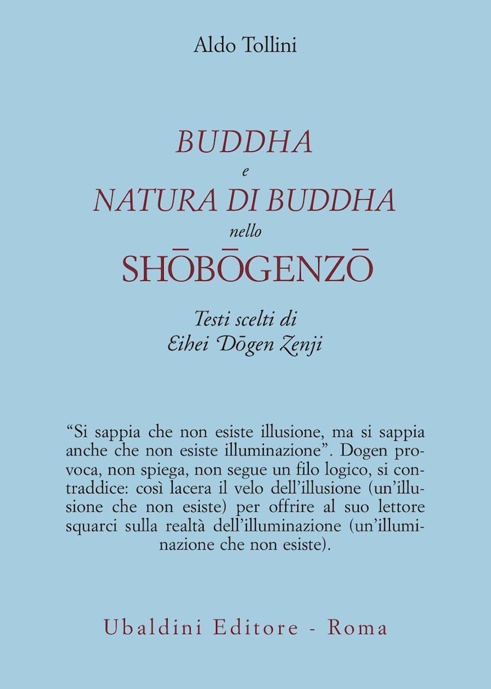 Buddha e natura di Buddha nello Shobogenzo. Testi scelti di Eihei Dogen Zenji