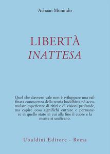 Libro Libertà inattesa Achaan Munindo