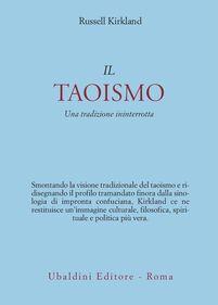 Il taoismo. Una tradizione ininterrotta