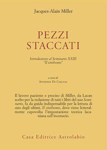 Pezzi staccati. Introduzione al seminario XXIII. «Il sinthomo»
