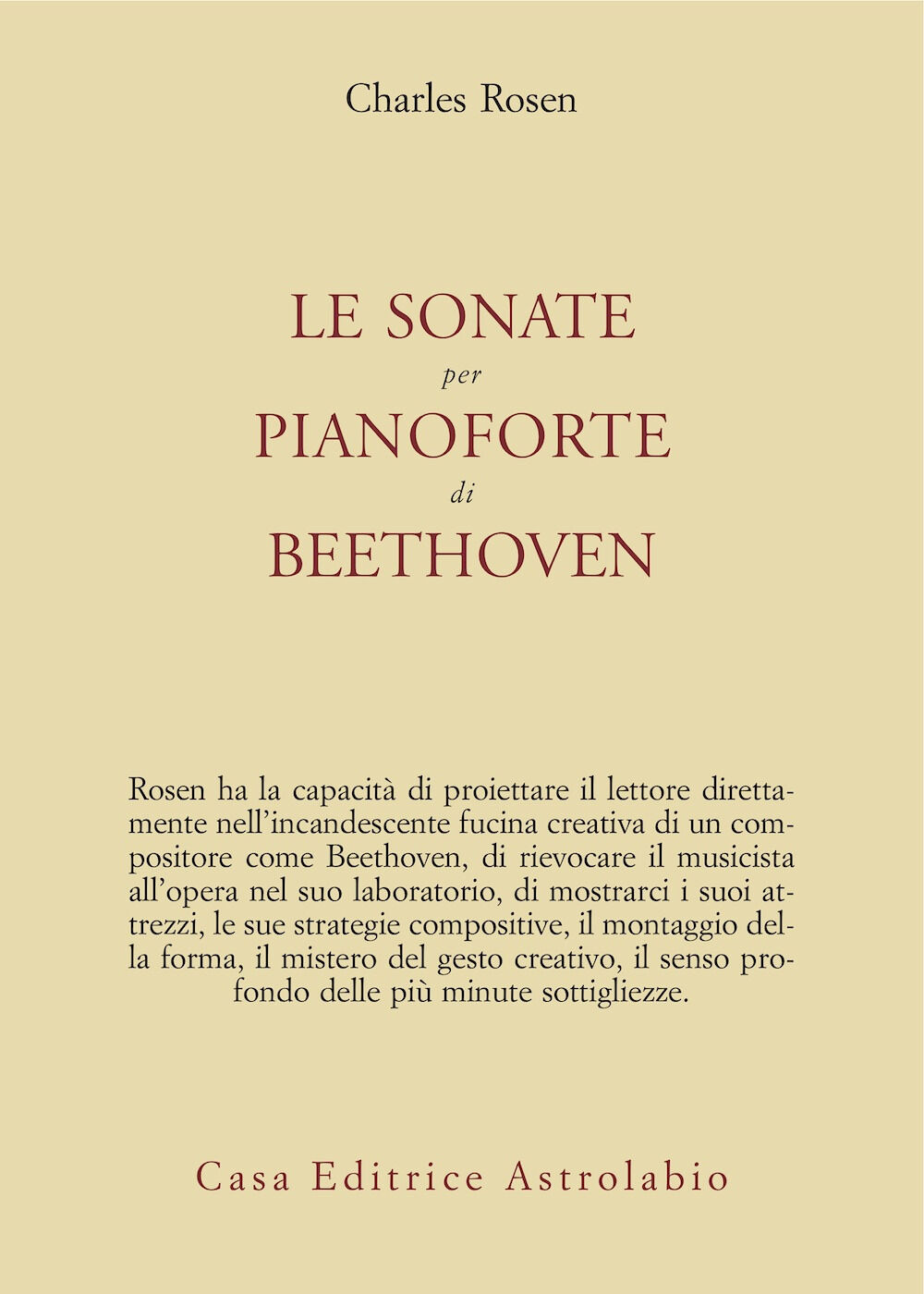 Le sonate per pianoforte di Beethoven. Con CD Audio