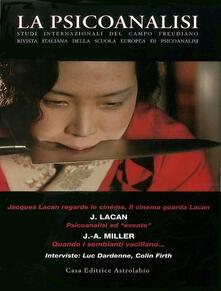 La psicoanalisi vol. 43-44: Il cinema guarda Lacan..pdf