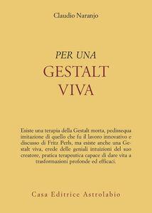 Libro Per una gestalt viva Claudio Naranjo
