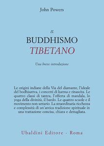 Libro Il buddhismo tibetano. Una breve introduzione John Powers