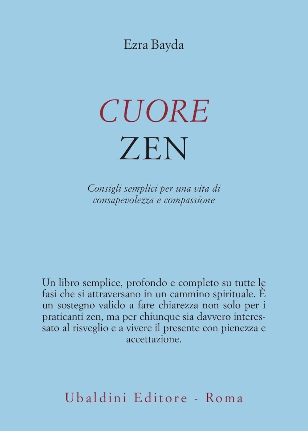 Cuore zen. Consigli semplici per una vita di consapevolezza e compassione