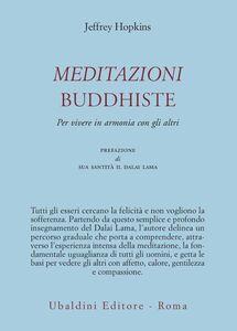 Libro Meditazioni buddhiste. Per vivere in armonia con gli altri Jeffrey Hopkins