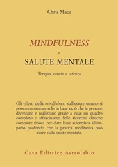 Mindfulness e salute mentale. Terapia, teoria e scienza
