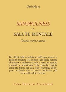 Mindfulness e salute mentale. Terapia, teoria e scienza.pdf