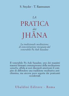La pratica dei Jhana. La tradizionale meditazione di concentrazione insegnata dal venerabile Pa Auk Sayadaw.pdf