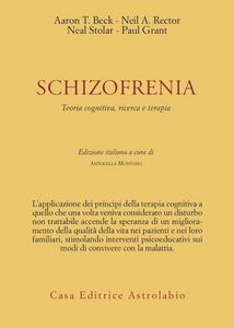 Libro Schizofrenia. Teoria cognitiva, ricerca e terapia