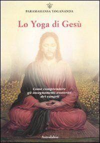 Lo yoga di Gesù