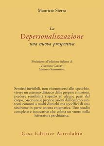 Libro La depersonalizzazione. Una nuova prospettiva Mauricio Sierra